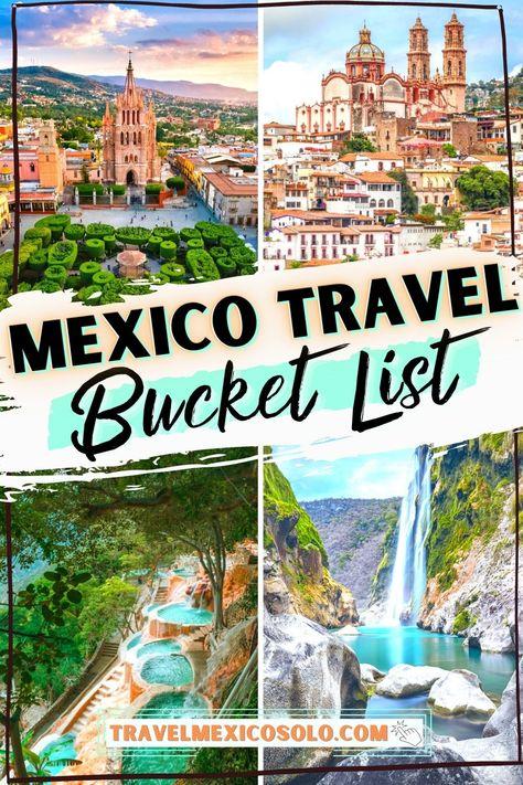 25 Mexico Bucket List Travel Destinations