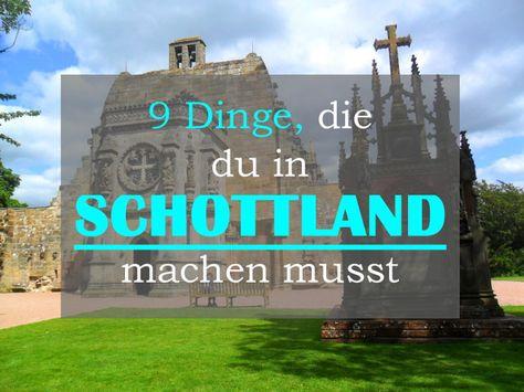 Schottland ist mein absolutes Traumland. Daher möchte ich dir in