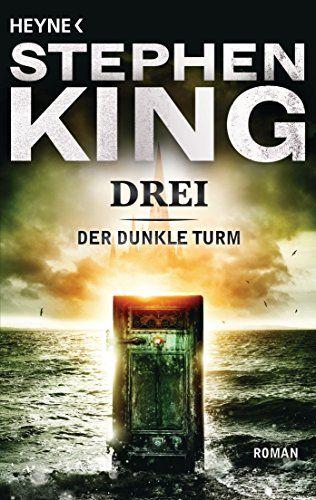 Drei Roman Der Dunkle Turm Band 2 Der Roman Drei Band In 2020 Der Dunkle Turm Dunkelheit Romane