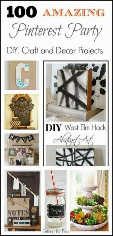 45 Super Ideas Craft Projects Decor Craft Pinterest Party