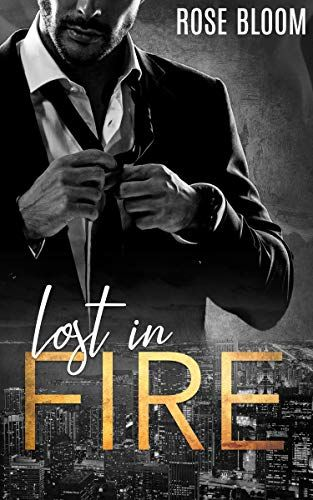 Lost In Fire Lost Fire Kindle Reading Fire Book Books To Read Online