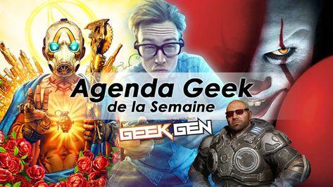 L'agenda Geek de la semaine, un résumé des événements comme les sorties ciné, jeu vidéo et autres salons. L'essentiel réunit sur une seule page.  #Agenda, #Agendadessortiesciné, #AgendadessortiesJeuxVidéo, #Cinéma, #JeuxVidéo #2K, #Borderlands3, #CaChapitre2, #DaemonXMachina, #EA, #FocusHomeInteractive, #Gears5, #GoatSimulatorTheGoaty, #GreedFall, #Hellboy, #JustForGames, #KOCHMedia, #Konami, #Marianne, #MetropolitanFilms, #Microsoft, #MusicOfMyLife, #N