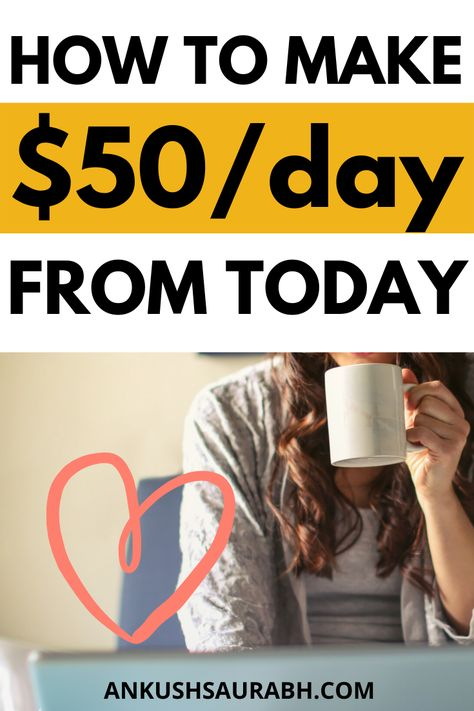 How to Make $50 Fast A Day (Make Money Online Today)