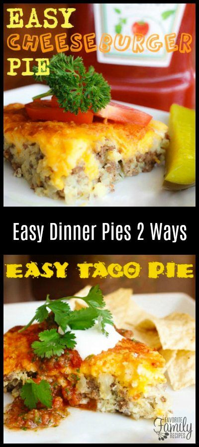 You can make these EASY Dinner Pies TWO Ways - Cheeseburger or Taco! They are cheap, easy, and use ingredients you probably always have on hand! #easydinnerpies #dinnerpies #tacopie #cheeseburgerpie #easydinner #pierecipe #FavoriteFamilyRecipes #favfamilyrecipes #FavoriteRecipes #FamilyRecipes #recipes #recipe #food #cooking #HomeMade #RecipeIdeas via @favfamilyrecipz