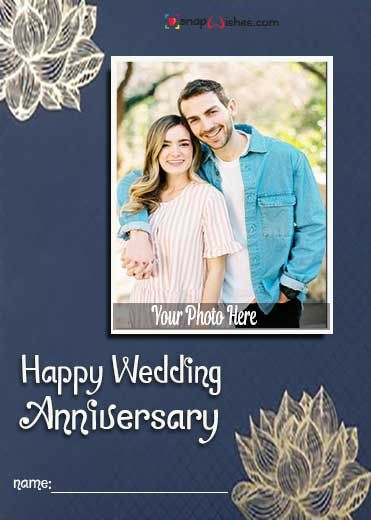 Happy Anniversary Card With Photo And Name Edit In 2020 Happy Anniversary Cards Anniversary Cards Photo Card Maker