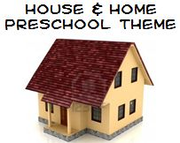 House and Home Theme and Activities for Preschool: Whether they live