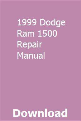 Dodge ram 1500 repair manual 1994 2010.