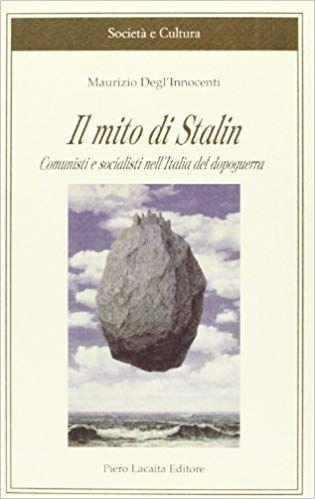 Scaricare Il Mito Di Stalin Comunisti E Socialisti Nell Italia Del Dopoguerra Pdf Gratis Leggere Online Il Mito Di Stalin Comunisti Leggende Libri Audiolibri