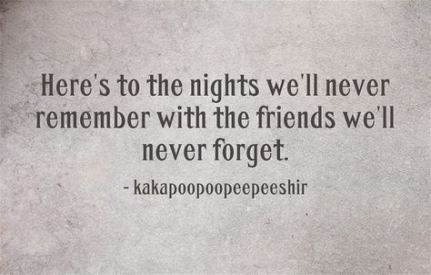 50 Ideas Party Quotes Funny Drinking Friends Life Funny Quotes Party Party Quotes Funny Party Quotes Friends Quotes Funny