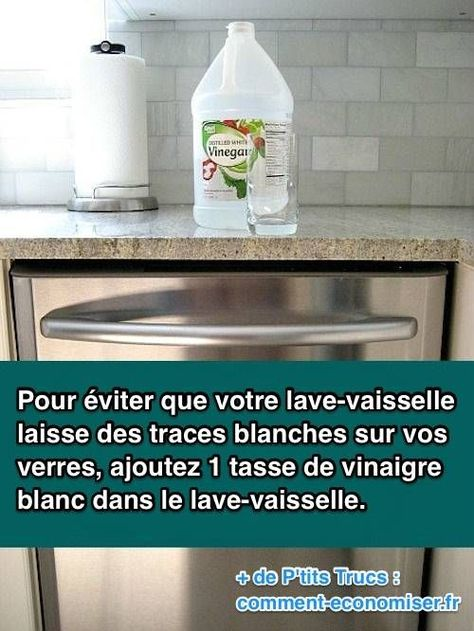 votre lave-vaisselle laisse des traces blanches sur vos verres