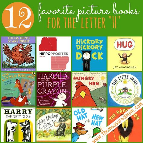 12 Books to Read for Letter H -- great list! Plus a link to crafts, math, printables and more for letter H
