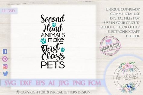 Second Hand Animals Make First Class Pets Cat Ll138 D Svg Dxf Fcm Ai Eps Png Jpg Digital File For Commercial And Personal Use Lettering Design Lettering Hand Silhouette
