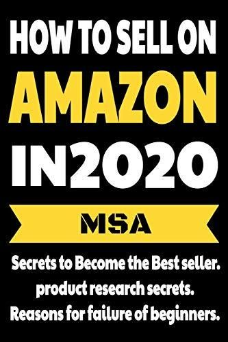 How to Sell on Amazon in 2020 :: Secrets to Become the Best seller, product research secrets, Reasons for failure of beginners. AMAZON FBA