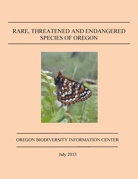 Rare, threatened and endangered species of Oregon, by the Oregon Biodiversity Information Center
