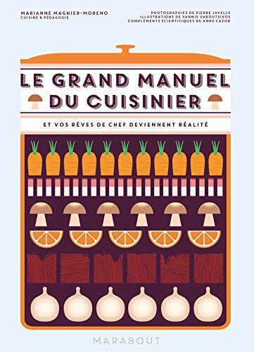 Je Cuisine Pour Mon Chat Pdf : cuisine, Télécharger, Grand, Manuel, Cuisinier, Marianne, Magnier, Moreno, ▽▽, Votre, Fichier, Ebook, Mainten…, French, Cooking,, Home,, Culinary, Skills