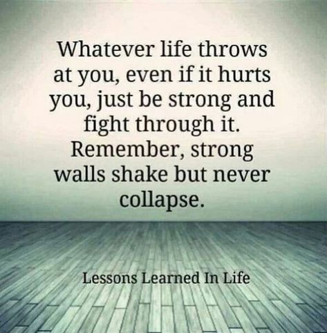 Quotes About Strength Life Stay Strong Wisdom 23 Ideas Stay Positive Quotes Quotes About Strength In Hard Times Strong Quotes Hard Times
