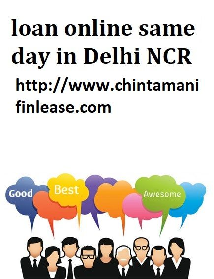 Chintamanifinlease Is Finance Companies In Laxmi Nagar Delhin Ncr Ghaziabad Find Home Loans Personal Loans Quick Loans Personal Loans Online Same Day Loans