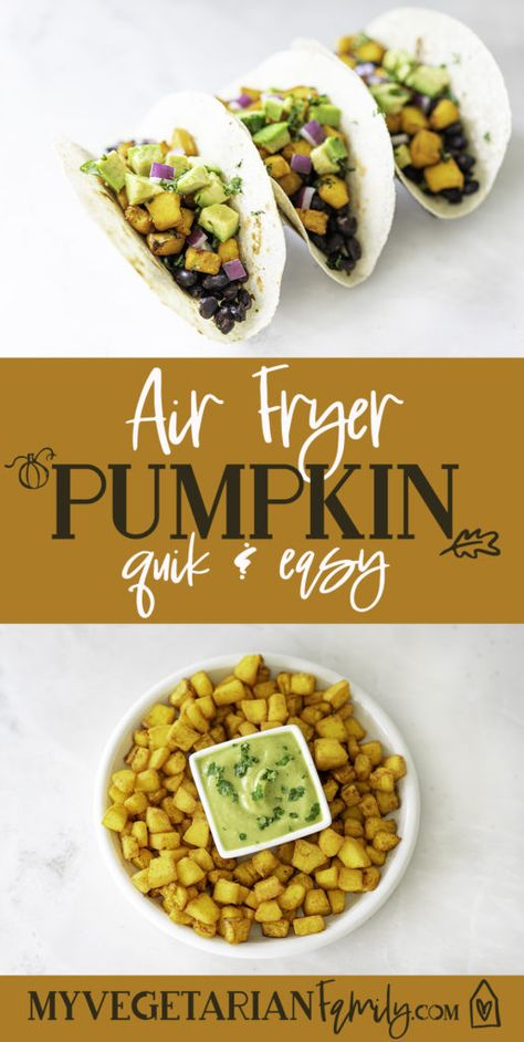 Air Fryer Pumpkin Recipe   My Vegetarian Family #veganairfryerrecipe #savorypumpkinrecipe #airfryeverything #easyairfryerrecipe #airfriedpumpkin #roastedpumpkin