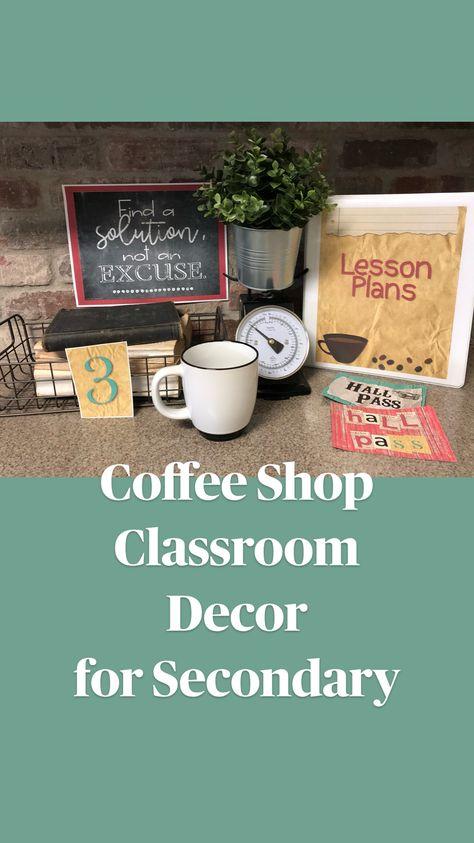 Coffee Shop Classroom Decor  for Secondary