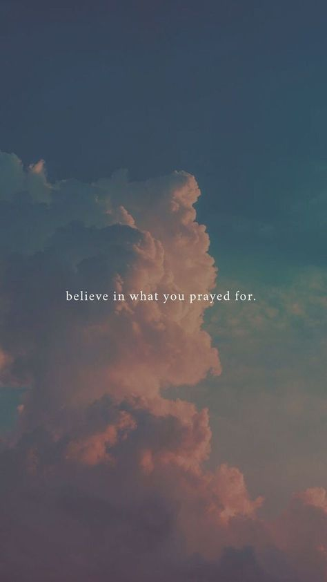 believe in what you prayed for Faith quotes l Hope quotes l Christian Quotes l Christian Sayings Bible Verses Quotes, Faith Quotes, Words Quotes, Pray Quotes, Quotes On Hope, Wisdom Quotes, Hope Quotes Never Give Up, Quotes About Hope, Believe In God Quotes