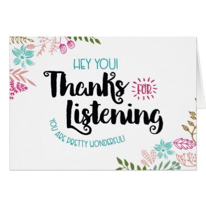 Hey You Thanks For Listening You Are Wonderful Thank You Card Zazzle Com You Are Wonderful Thank You Wallpaper Custom Thank You Cards