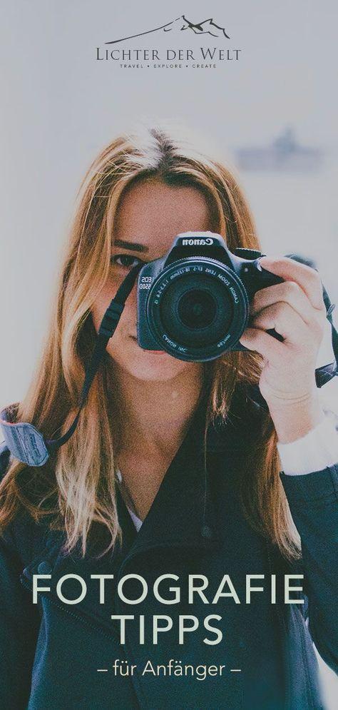 Die besten Fotografie-Tipps für Anfänger: Eine Sammlung, die dir garantiert sofort zu besseren Fotos verhilft!