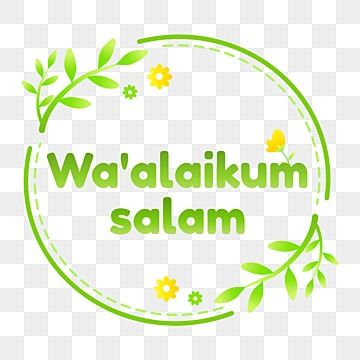 Waalaikumussalam Lettering With Circle Bagde And Plant Flower Green Color Waalaikumussalam Islamic Greeting Png And Vector With Transparent Background For Fr In 2021 Islam Lettering Lettering Design