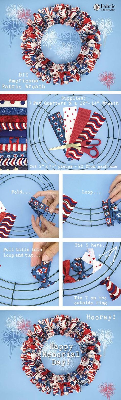 Summer 2016 is quickly arriving, so time to start those red, white and blue projects! Fabric Editions designed a great selection of Americana singles this year. Fresh prints, polka dots, and really g (How To Make Good Tutorials) Patriotic Wreath, Patriotic Crafts, July Crafts, Summer Crafts, Diy Summer Projects, How To Make Wreaths, Crafts To Make, Arts And Crafts, Wreath Crafts