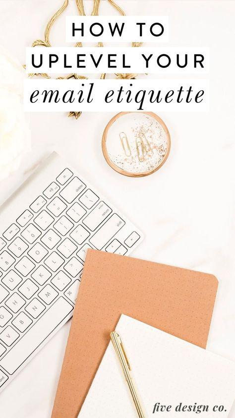 How to Uplevel Your Email Etiquette | Entrepreneurship Tips
