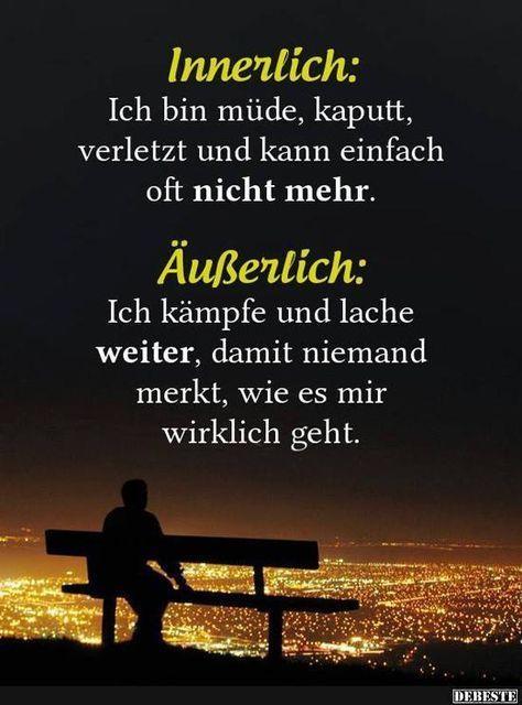 Innerlich: Ich bin müde, kaputt, verletzt und kan... - #bin #ich #Innerlich #kan #kaputt #motivation #müde #und #verletzt