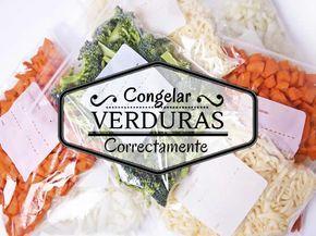 Congelar Verduras Correctamente Verduras Comidas Congeladas Y Congelacion De Alimentos