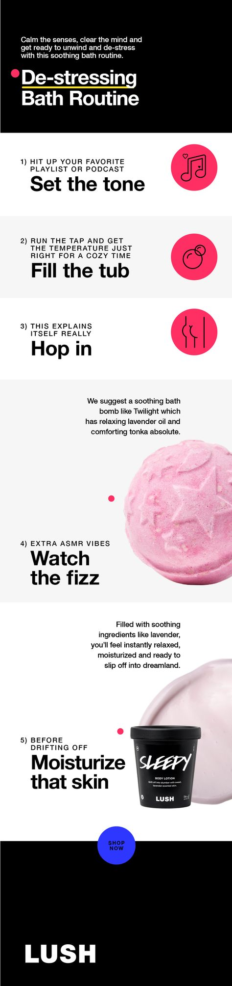 Calm the senses, clear the mind and get ready to unwind and de-stress with this soothing bath routine.  #destress #relax #unwind #chill #lushlife #lushcosmetics
