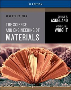 Science And Engineering Of Materials Si Edition 7th Edition