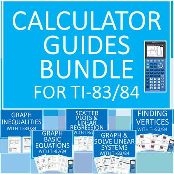 This Bundle Of 5 Step By Step Guides To Using The Ti 84 Or 83 Calculators Will Make Teaching Your St Graphing Inequalities Teaching Algebra Solving Equations