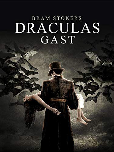 Bram Stokers Draculas Gast Stokers Bram Gast Draculas Bram Stokers Dracula Gast Graf Dracula