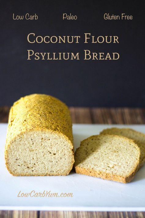 Low Carb Paleo Coconut Flour Psyllium Bread Recipe Carb Free