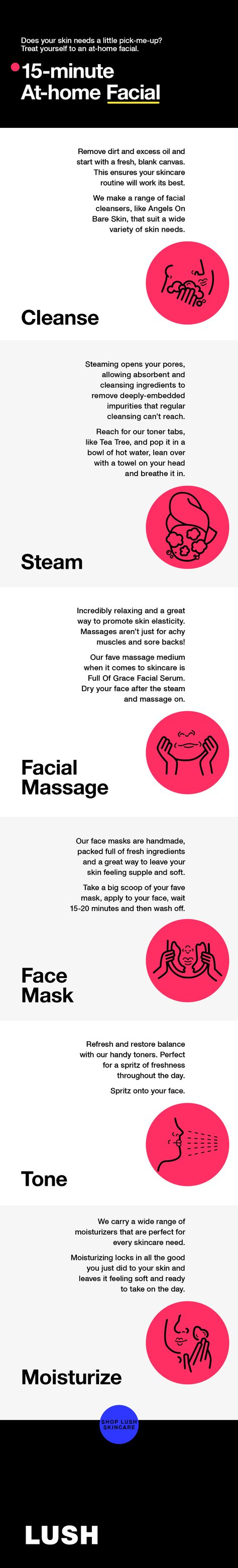 Does your skin need a little pick-me-up? Just in need  of a little me-time? Look no further. We've got you covered with this quick (yet effective) at-home facial routine.  #athomefacial #selfcare #15minutefacial #lushcosmetics
