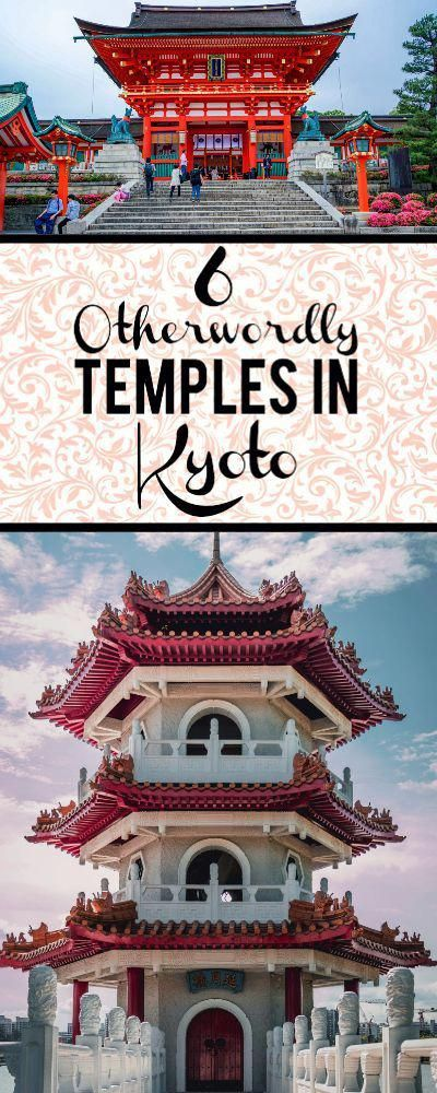 6 Temples & Shrines In Kyoto That Will Cure Your Wanderlust Kyoto Japan things to do in this unique city - check out these 6 otherworldly temples!