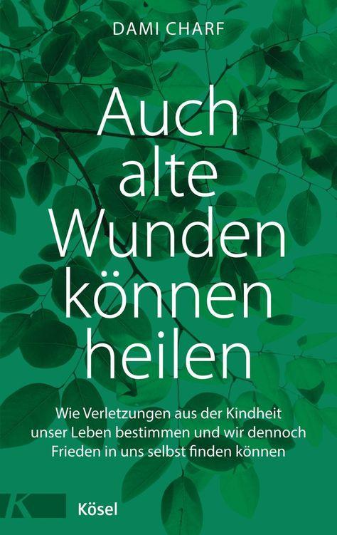 Bücher bei Weltbild.de: Jetzt Auch alte Wunden können heilen von Dami Charf versandkostenfrei online kaufen bei Weltbild.de, Ihrem Bücher-Spezialisten!
