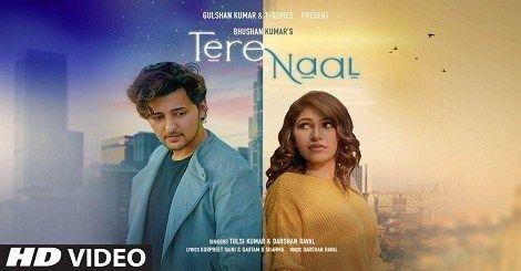Tere Naal Song Mp3 Download Mr Jatt Tulsi Kumar Darshan Raval Hindi 2020 In 2020 Romantic Song Lyrics Latest Song Lyrics New Romantic Songs