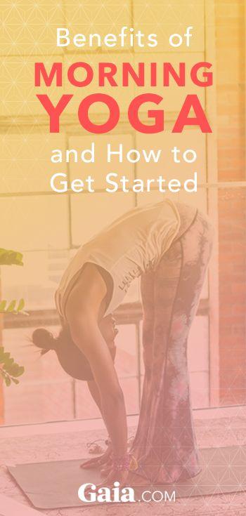 Morning Yoga: From Waking to Awakening | Gaia