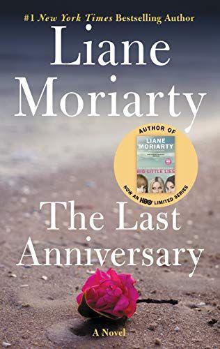 Last Anniversary A Novel The Last Anniversary Liane Moriarty Music Book