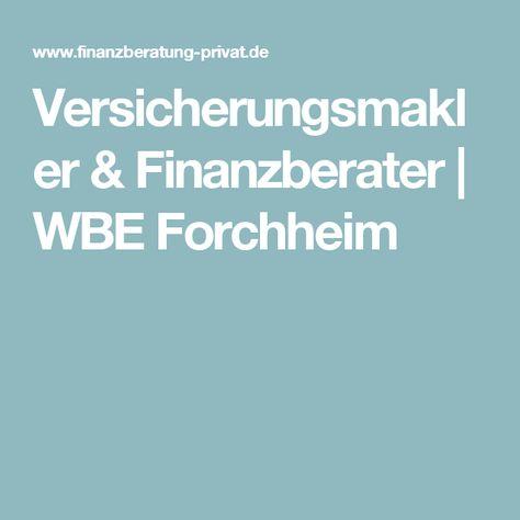 Versicherungsmakler & Finanzberater | WBE Forchheim