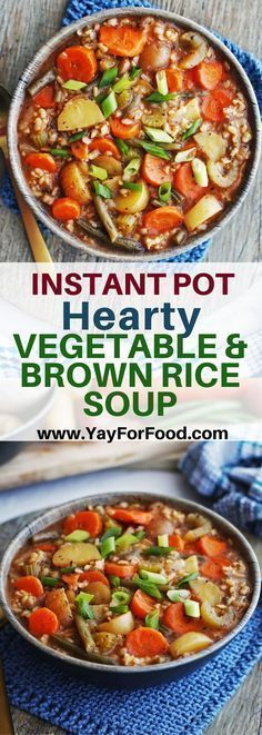 INSTANT POT HEARTY VEGETABLE AND BROWN RICE SOUP Delicious, comforting, and filling. This soup is full of healthy fresh vegetables and fiber-rich brown rice! #soup   #ip   #instantpot   #instantpotrecipes   #vegetablesoup   #vegan   #recipe  #healthyrecipe   #glutenfree   #vegetarian   #dinner