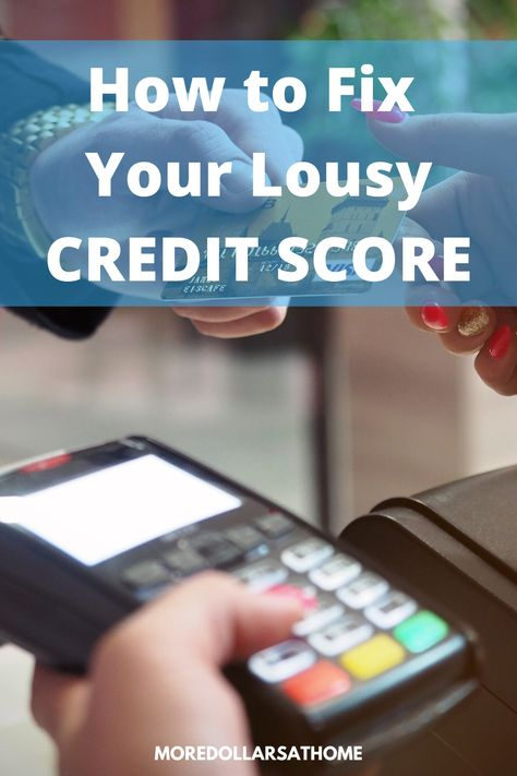 How to Fix a Lousy Bad Credit Score
