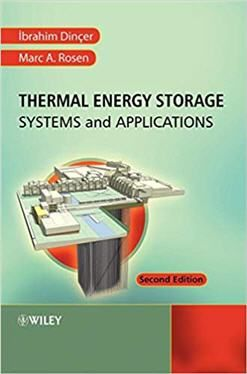 Thermal Energy Storage Systems And Applications 2nd Edition Thermal Energy Storage Energy Storage Thermal Energy