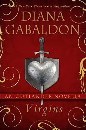 Download Virgins An Outlander Novella Kindle Single Diana Gabaldon Diana Gabaldon Books Outlander