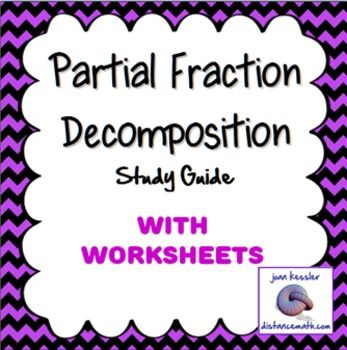 partial fractions decomposition  guided student notes worksheet  partial fractions decomposition  guided student notes worksheet designed  for precalculus and calculus bc college calc   secondary and college  math