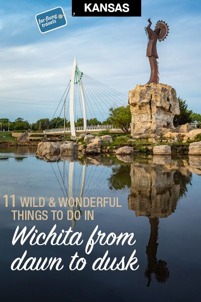 11 Wild Wonderful Things To Do In Wichita Kansas Farflungtravels Com Midwest Travel Road Trip Places Midwest Road Trip