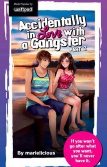Accidentally in love with a gangster book 2